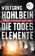 Cover-Bild zu Die Todeselemente - Preishit: Drei Thriller in einem Band (eBook) von Hohlbein, Wolfgang
