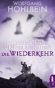 Cover-Bild zu Die Chronik der Unsterblichen - Die Wiederkehr (eBook) von Hohlbein, Wolfgang