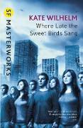 Cover-Bild zu Where Late The Sweet Birds Sang (eBook) von Wilhelm, Kate