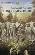 Cover-Bild zu Downward To The Earth (eBook) von Silverberg, Robert