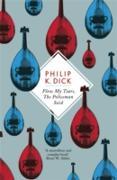 Cover-Bild zu Flow My Tears, The Policeman Said (eBook) von Dick, Philip K.