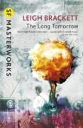 Cover-Bild zu Long Tomorrow (eBook) von Brackett, Leigh