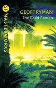 Cover-Bild zu Child Garden (eBook) von Ryman, Geoff