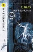 Cover-Bild zu Half Past Human (eBook) von Bass, T. J.
