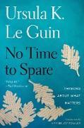 Cover-Bild zu No Time to Spare (eBook) von Guin, Ursula K. Le