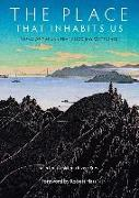 Cover-Bild zu The Place That Inhabits Us: Poems of the San Francisco Bay Watershed (Sixteen Rivers Press, #1) (eBook) von Kaufmann, Lynn