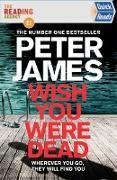 Cover-Bild zu Wish You Were Dead: Quick Reads 2021 (eBook) von James, Peter