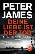 Cover-Bild zu Deine Liebe ist der Tod von James, Peter