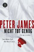 Cover-Bild zu Nicht tot genug von James, Peter