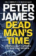 Cover-Bild zu Dead Man's Time von James, Peter