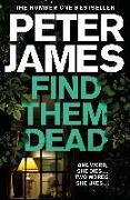 Cover-Bild zu Find Them Dead von James, Peter