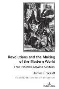 Cover-Bild zu Revolutions and the Making of the Modern World (eBook) von Cracraft, James
