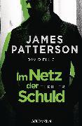 Cover-Bild zu Im Netz der Schuld (eBook) von Patterson, James