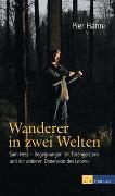 Cover-Bild zu Wanderer in zwei Welten von Hänni, Pier