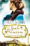 Cover-Bild zu Seifert, Paula: Saale Premium - Die Frauen vom Weinschloss (eBook)