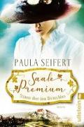 Cover-Bild zu Seifert, Paula: Saale Premium - Stürme über dem Weinschloss