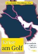 Cover-Bild zu Krise am Golf (eBook) von Krieg, Andreas