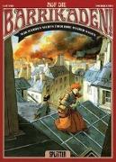 Cover-Bild zu Lupano, Wilfrid: Auf die Barrikaden! 03. Wir werden nichts über ihre Weiber sagen