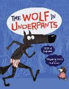 Cover-Bild zu Lupano, Wilfrid: The Wolf in Underpants