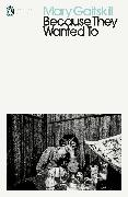 Cover-Bild zu Because They Wanted To von Gaitskill, Mary