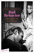 Cover-Bild zu Bad Behavior. Schlechter Umgang von Gaitskill, Mary