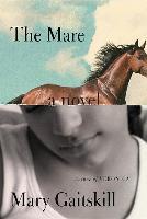 Cover-Bild zu The Mare von Gaitskill, Mary