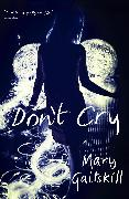 Cover-Bild zu Don't Cry (eBook) von Gaitskill, Mary