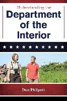Cover-Bild zu Understanding the Department of the Interior (eBook) von Philpott, Don