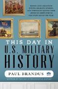 Cover-Bild zu This Day in U.S. Military History (eBook) von Brandus, Paul