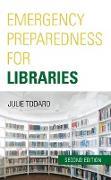 Cover-Bild zu Emergency Preparedness for Libraries (eBook) von Todaro, Julie