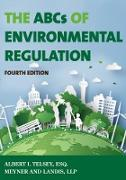 Cover-Bild zu The ABCs of Environmental Regulation (eBook) von Telsey, Albert I.