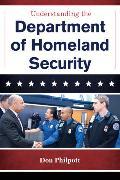 Cover-Bild zu Understanding the Department of Homeland Security (eBook) von Philpott, Don