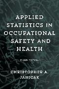 Cover-Bild zu Applied Statistics in Occupational Safety and Health (eBook) von Janicak, Christopher A.