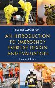 Cover-Bild zu An Introduction to Emergency Exercise Design and Evaluation (eBook) von McCreight, Robert