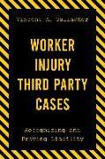Cover-Bild zu Worker Injury Third Party Cases (eBook) von Gallagher, Vincent A.
