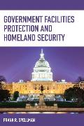 Cover-Bild zu Government Facilities Protection and Homeland Security (eBook) von Spellman, Frank R.