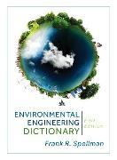 Cover-Bild zu Environmental Engineering Dictionary (eBook) von Spellman, Frank R.