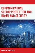 Cover-Bild zu Communications Sector Protection and Homeland Security (eBook) von Spellman, Frank R.