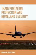 Cover-Bild zu Transportation Protection and Homeland Security (eBook) von Spellman, Frank R.