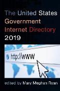 Cover-Bild zu The United States Government Internet Directory 2019 (eBook) von Ryan, Mary Meghan (Hrsg.)