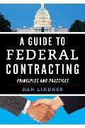 Cover-Bild zu A Guide to Federal Contracting (eBook) von Lindner, Dan