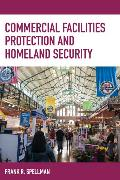 Cover-Bild zu Commercial Facilities Protection and Homeland Security (eBook) von Spellman, Frank R.