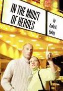 Cover-Bild zu In the Midst of Heroes von Ewing, Kevin A.