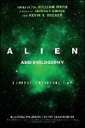 Cover-Bild zu Alien and Philosophy von Ewing, Jeffrey A. (Hrsg.)