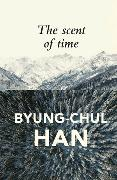 Cover-Bild zu Han, Byung-Chul: The Scent of Time