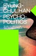Cover-Bild zu Han, Byung-Chul: Psychopolitics