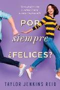 Cover-Bild zu Por Siempre, Felices? von Jenkins Reid, Taylor