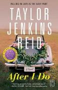 Cover-Bild zu After I Do (eBook) von Reid, Taylor Jenkins