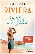 Cover-Bild zu Riviera - Der Weg in die Freiheit (eBook) von Kröhn, Julia