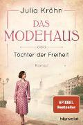 Cover-Bild zu Das Modehaus - Töchter der Freiheit von Kröhn, Julia